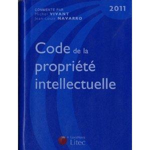 Livres la gestion de la documentation juridique code de la propri t intellectuelle 2011 et - Office de la propriete intellectuelle ...